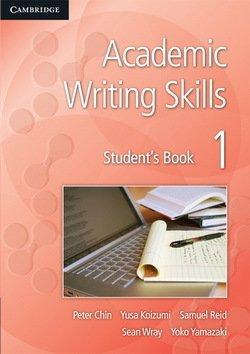 Academic Writing Skills 1 Student's Book - Peter Chin - 9781107636224