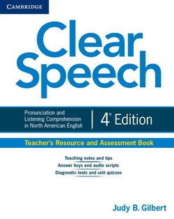 Clear Speech (4th Edition) Teacher's Resource and Assessment Book - Judy B. Gilbert - 9781107637061