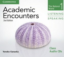 Academic Encounters (2nd Edition) 1: The Natural World Listening and Speaking Class Audio CDs (2) - Yoneko Kanaoka - 9781107638259