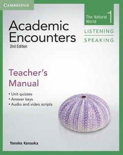 Academic Encounters (2nd Edition) 1: The Natural World Listening and Speaking Teacher's Manual - Yoneko Kanaoka - 9781107644922