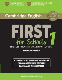 Cambridge English: First (FCE4S) for Schools 1 Student's Book with Answers -  - 9781107647039