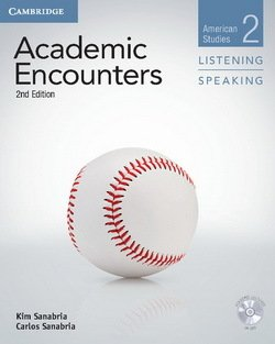 Academic Encounters (2nd Edition) 2: American Studies Listening and Speaking Student's Book with DVD - Kim Sanabria - 9781107655164