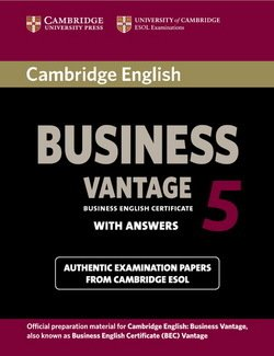 Cambridge English: Business (BEC) 5 Vantage Student's Book with Answers - Cambridge ESOL - 9781107664654