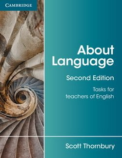 About Language; Tasks for Teachers of English (2nd Edition) - Scott Thornbury - 9781107667198