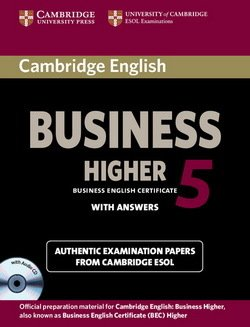Cambridge English: Business (BEC) 5 Higher Self-Study Pack (Student's Book with Answers & Audio CD) - Cambridge ESOL - 9781107669178