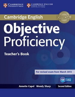 Objective Proficiency (2nd Edition) Teacher's Book - Annette Capel - 9781107670563