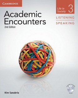 Academic Encounters (2nd Edition) 3: Life in Society Listening and Speaking Student's Book with DVD - Kim Sanabria - 9781107673144
