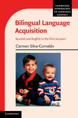 Bilingual Language Acquisition - Carmen Silva-Corvalan - 9781107673151