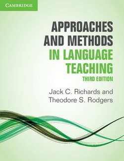 Approaches and Methods in Language Teaching (3rd Edition) - Jack C. Richards - 9781107675964