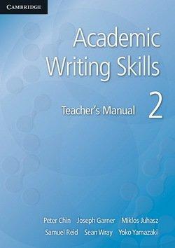 Academic Writing Skills 2 Teacher's Book - Peter Chin - 9781107682368