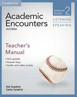 Academic Encounters (2nd Edition) 2: American Studies Listening and Speaking Teacher's Manual - Kim Sanabria - 9781107688834