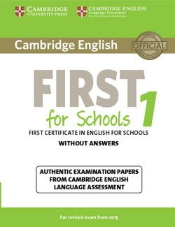Cambridge English: First (FCE4S) for Schools 1 Student's Book without Answers -  - 9781107692671