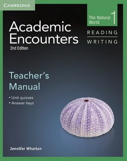 Academic Encounters (2nd Edition) 1: The Natural World Reading and Writing Teacher's Manual - Jennifer Wharton - 9781107694507