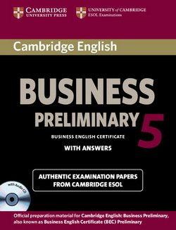 Cambridge English: Business (BEC) 5 Preliminary Self-Study Pack (Student's Book with Answers & Audio CD) - Cambridge ESOL - 9781107699335