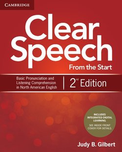 Clear Speech from the Start (2nd Edition) Student's Book with Integrated Digital Learning - Judy B. Gilbert - 9781108348263