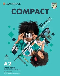 Compact Key for Schools (KET4S) (2nd Edition) (2020 Exam) Student's Pack (S/Bk without Answers with Online Practice & Workbook without Answers) - Emma Heyderman - 9781108348782