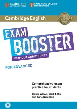 Cambridge English Exam Booster for Advanced (CAE) without Answer Key with Audio Download - Carole Allsop - 9781108349079