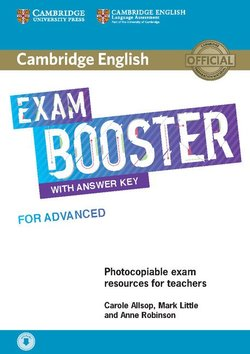 Cambridge English Exam Booster for Advanced (CAE) Photocopiable Teacher's Edition with Answers & Audio Download - Carole Allsop - 9781108349086