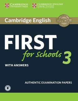 Cambridge English: First (FCE4S) for Schools 3 Student's Book with Answers & Audio Download -  - 9781108380850