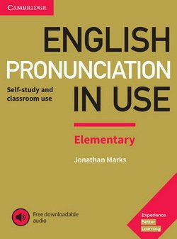 English Pronunciation in Use Elementary with Answers & Downloadable Audio - Jonathan Marks - 9781108403528