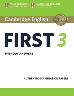 Cambridge English: First (FCE) 3 Student's Book without Answers -  - 9781108433723