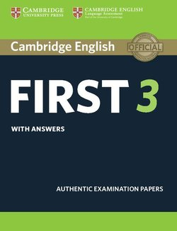 Cambridge English: First (FCE) 3 Student's Book with Answers -  - 9781108433730