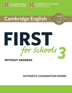 Cambridge English: First (FCE4S) for Schools 3 Student's Book without Answers -  - 9781108433761