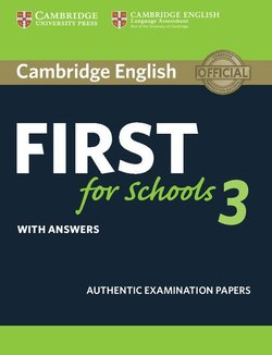 Cambridge English: First (FCE4S) for Schools 3 Student's Book with Answers -  - 9781108433785