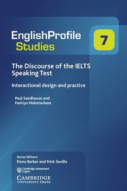 Discourse of the IELTS Speaking Test - Paul Seedhouse - 9781108437691