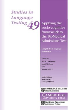 Applying The Socio-Cognitive Framework to the Biomedical Admissions Test (SILT 49) - Kevin Y. F. Cheung - 9781108439312