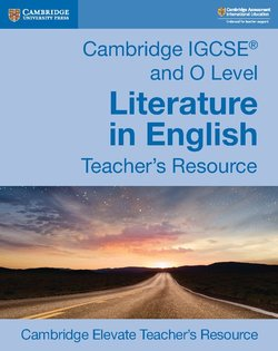 Cambridge IGCSE & O Level Literature in English Teacher's Resource -  - 9781108439947