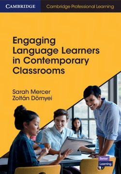 Engaging Language Learners in Contemporary Classrooms - Sarah Mercer - 9781108445924