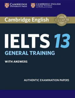 Cambridge English: IELTS 13 General Training Student's Book with Answers -  - 9781108450553