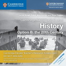 Cambridge IGCSE & O Level History Option B: The 20th Century (2nd Edition - 2020 Exam) Cambridge Elevate Teacher's Resource (Internet Access Card) -  - 9781108455046