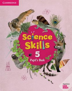 Cambridge Science Skills 5 Pupil's Book -  - 9781108464925