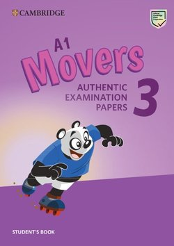 A1 Movers 3 Authentic Examination Papers Student's Book -  - 9781108465137