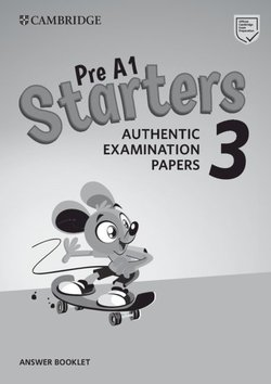 Pre A1 Starters 3 Authentic Examination Papers Answer Booklet -  - 9781108465175