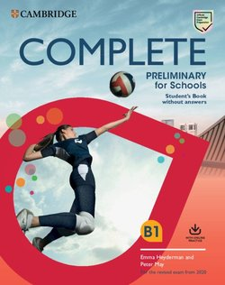 Complete Preliminary for Schools (PET4S) (2020 Exam) Student's Book without Answers with Online Practice - Emma Heyderman - 9781108539050