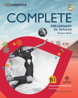 Complete Preliminary for Schools (PET4S) (2020 Exam) Teacher's Book with Downloadable Resource Pack (Class Audio & Teacher's Photocopiable Worksheet) - Rod Fricker - 9781108539104