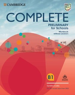 Complete Preliminary for Schools (PET4S) (2020 Exam) Workbook without Answers with Audio Download - Caroline Cooke - 9781108539111