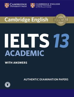 Cambridge English: IELTS 13 Academic Student's Book with Answers & Audio Download -  - 9781108553094