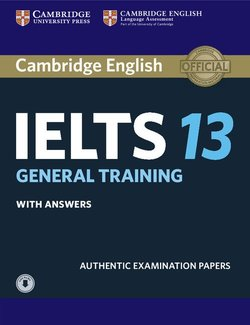 Cambridge English: IELTS 13 General Training Student's Book with Answers & Audio Download -  - 9781108553193