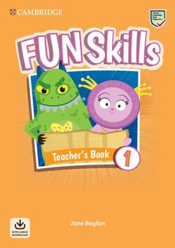Fun Skills 1 Teacher's Book with Audio Download - Jane Boylan - 9781108563444
