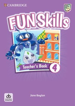 Fun Skills 4 Teacher's Book with Audio Download - Jane Boylan - 9781108563505