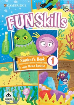 Fun Skills 1 Student's Book with Home Booklet & Downloadable Audio - Adam Scott - 9781108563697