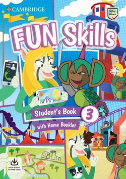 Fun Skills 3 Student's Book with Home Booklet & Downloadable Audio - Colin Sage - 9781108563703