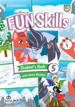 Fun Skills 5 Student's Book with Home Booklet & Downloadable Audio - Bridget Kelly - 9781108563765