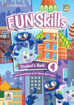 Fun Skills 4 Student's Book with Home Booklet