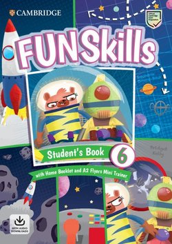 Fun Skills 6 Student's Book with Home Booklet