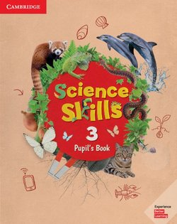 Cambridge Science Skills 3 Pupil's Pack -  - 9781108566131